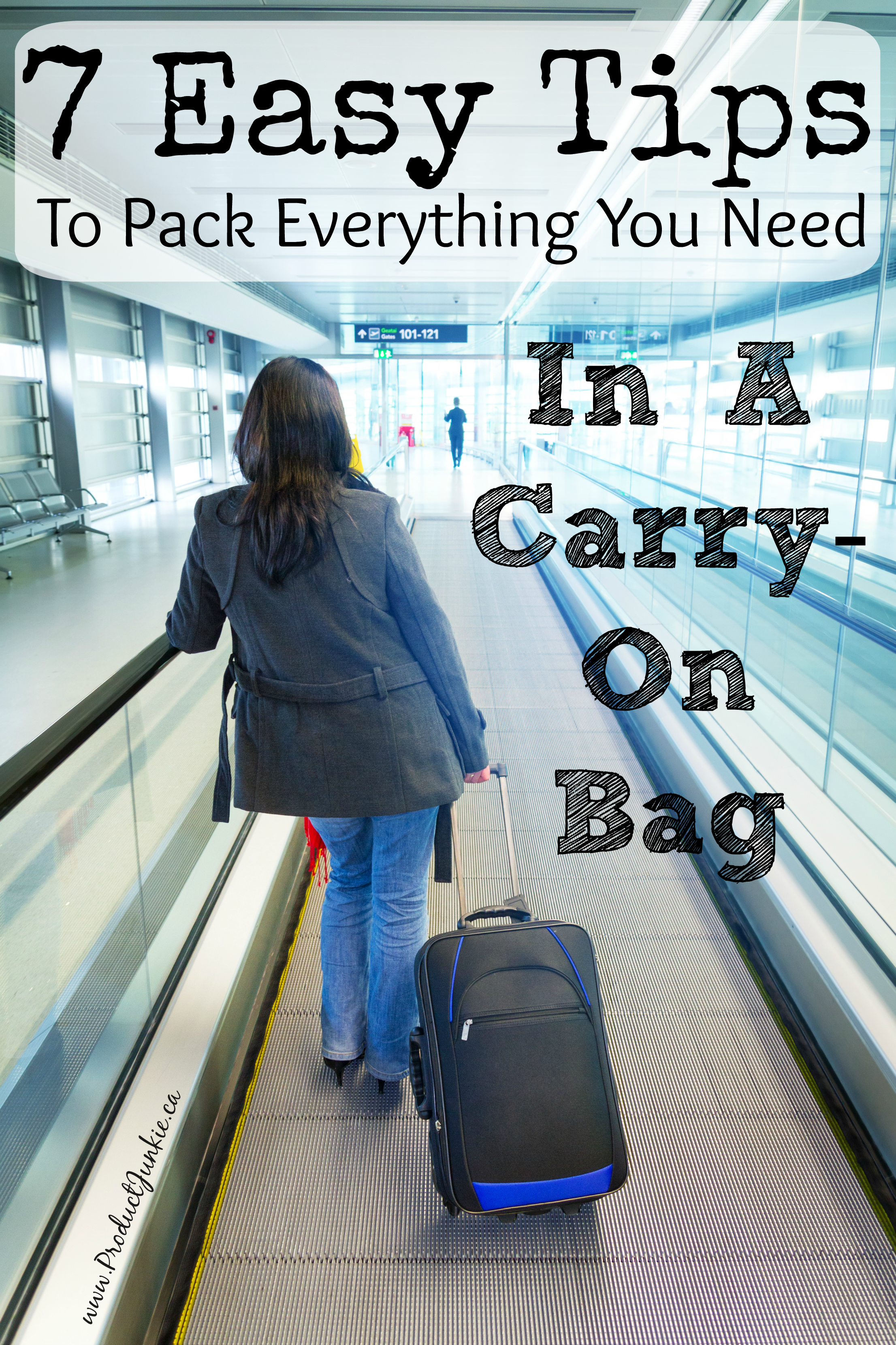 7 Easy Tips To Pack Everything You Need In A Carry-on Bag