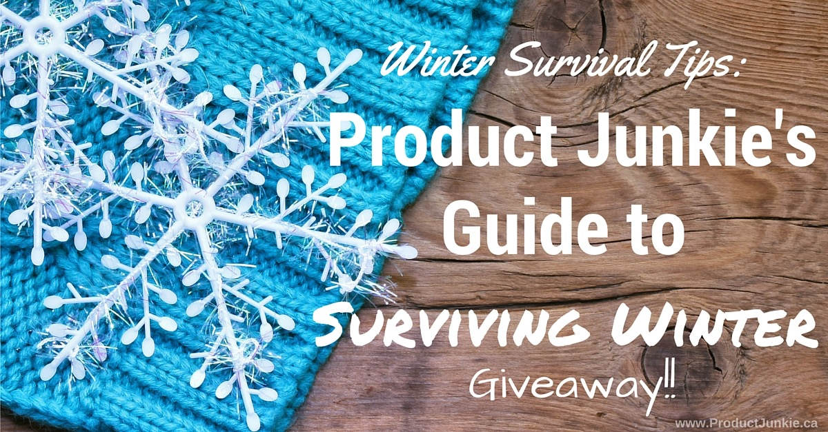 product junkie's guide to surviving winter & giveaway