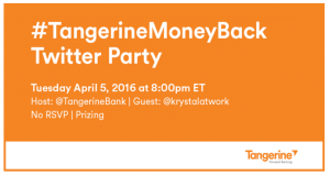 #TangerineMoneyBack Credit card & twitter party